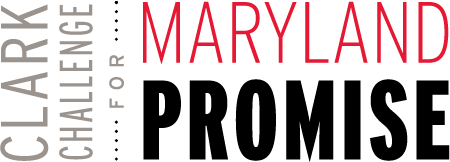 Clark Challenge for the Maryland Promise